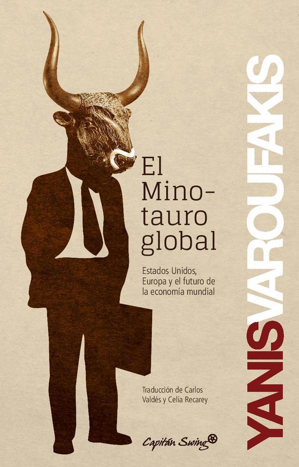 El Minotauro Global The Global Minotaur In Spanish